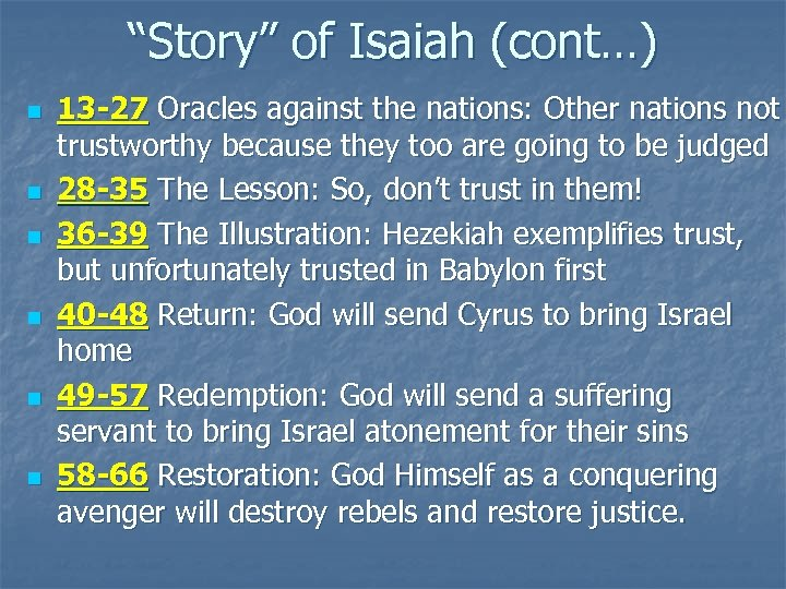 """Story"" of Isaiah (cont…) n n n 13 -27 Oracles against the nations: Other"