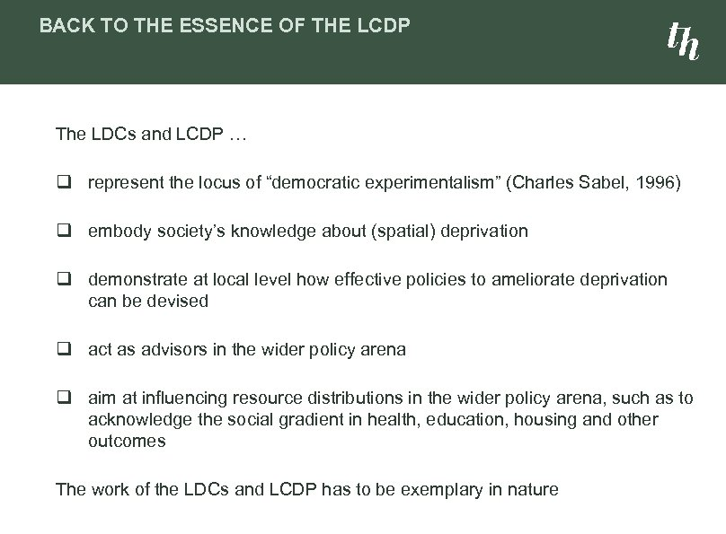 BACK TO THE ESSENCE OF THE LCDP The LDCs and LCDP … q represent