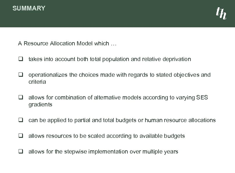 SUMMARY A Resource Allocation Model which … q takes into account both total population