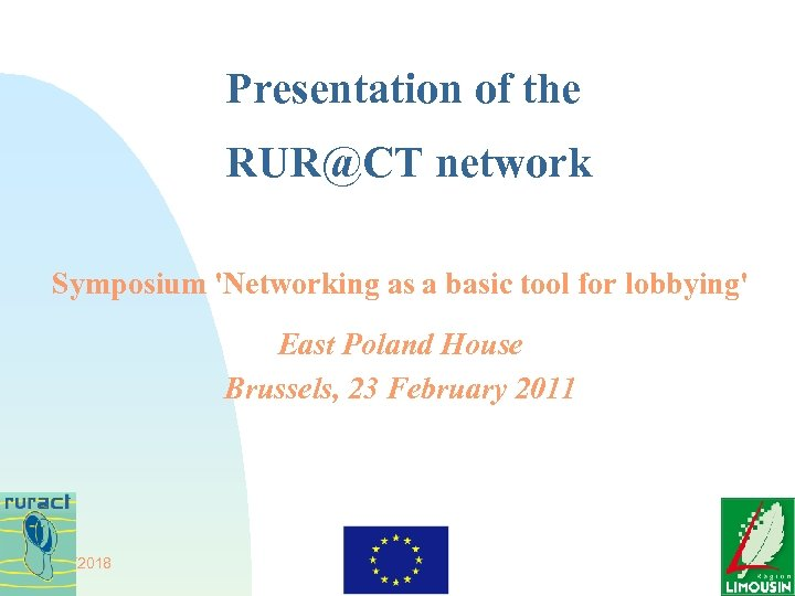 Presentation of the RUR@CT network Symposium 'Networking as a basic tool for lobbying' East