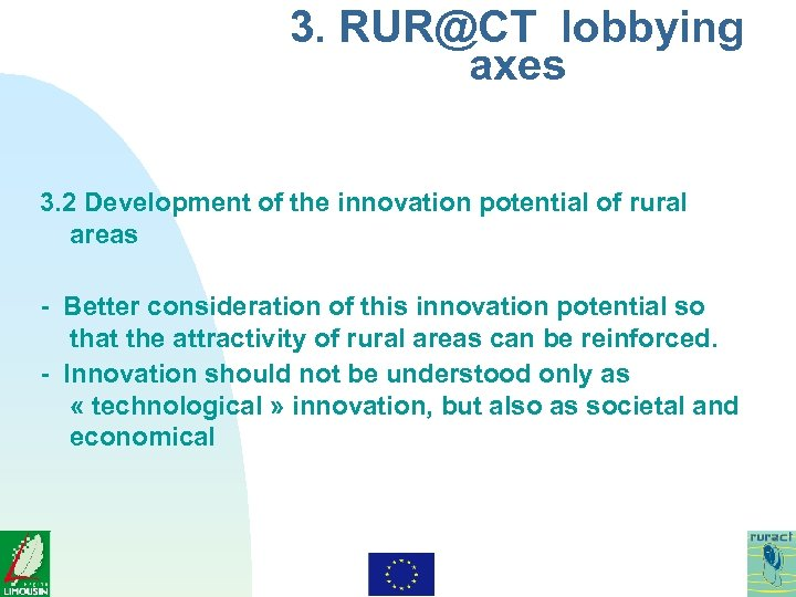 3. RUR@CT lobbying axes 3. 2 Development of the innovation potential of rural areas