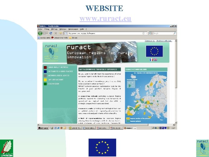 WEBSITE www. ruract. eu Future activities of the network for 2009