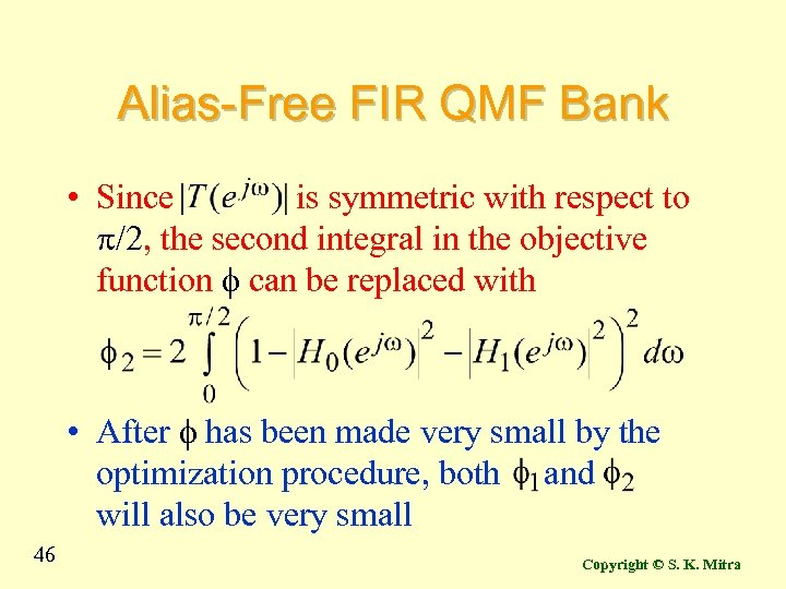 Alias-Free FIR QMF Bank • Since is symmetric with respect to p/2, the second