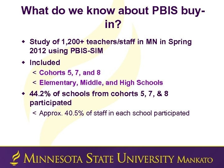 What do we know about PBIS buyin? w Study of 1, 200+ teachers/staff in