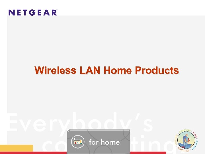 Wireless LAN Home Products