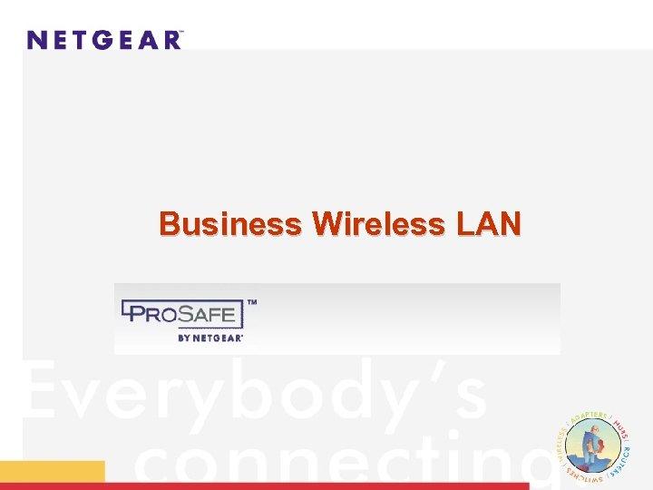 Business Wireless LAN