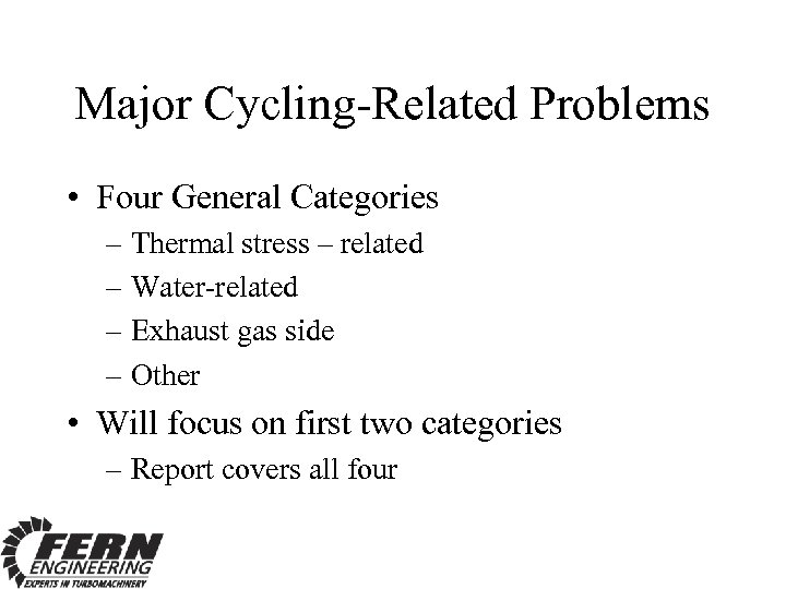 Major Cycling-Related Problems • Four General Categories – Thermal stress – related – Water-related