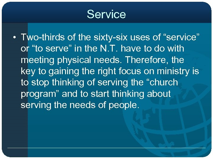"""Service • Two-thirds of the sixty-six uses of """"service"""" or """"to serve"""" in the"""