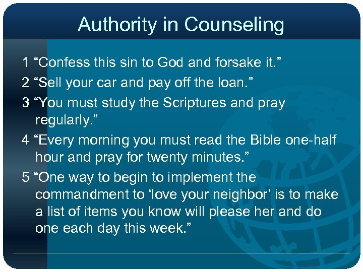 """Authority in Counseling 1 """"Confess this sin to God and forsake it. """" 2"""