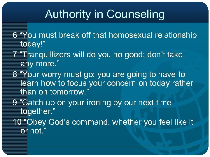 """Authority in Counseling 6 """"You must break off that homosexual relationship today!"""" 7 """"Tranquillizers"""