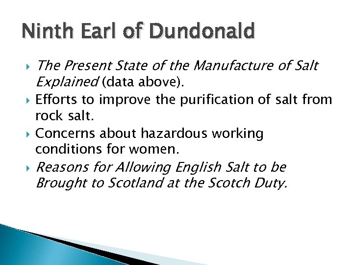Ninth Earl of Dundonald The Present State of the Manufacture of Salt Explained (data