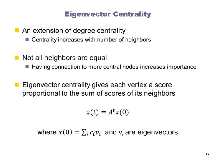 Eigenvector Centrality n 49