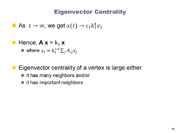 Eigenvector Centrality n 50