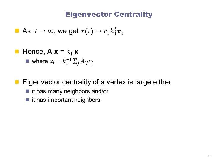 Eigenvector Centrality n 50