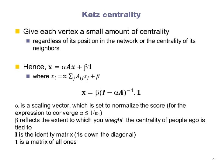 Katz centrality n 52