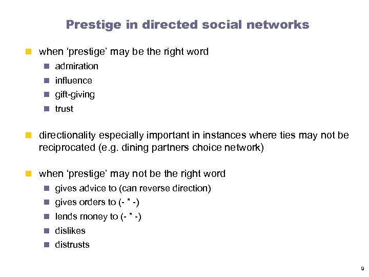 Prestige in directed social networks n when 'prestige' may be the right word n