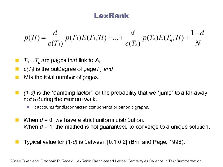 Lex. Rank n T 1…Tn are pages that link to A, n c(Ti) is