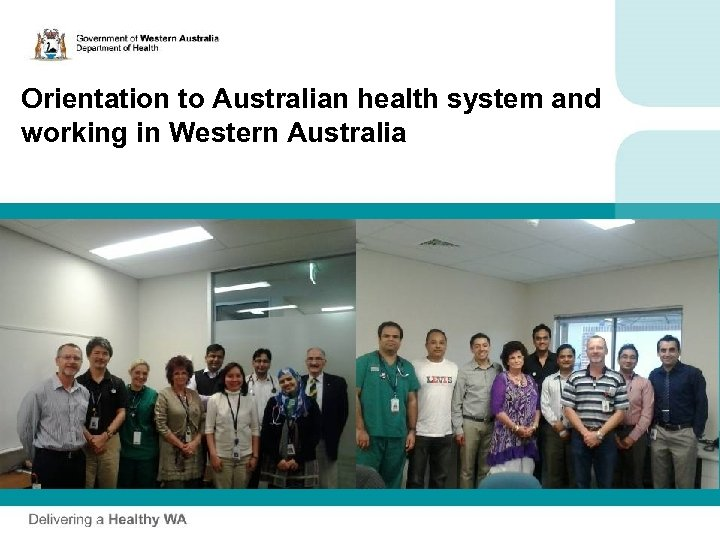 Orientation to Australian health system and working in Western Australia