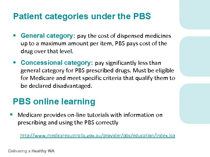 Patient categories under the PBS § General category: pay the cost of dispensed medicines
