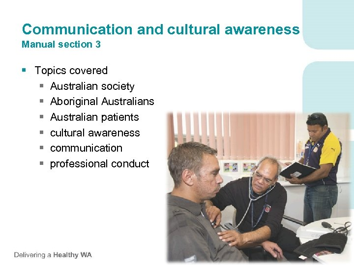 Communication and cultural awareness Manual section 3 § Topics covered § Australian society §