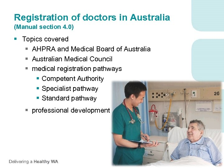 Registration of doctors in Australia (Manual section 4. 0) § Topics covered § AHPRA