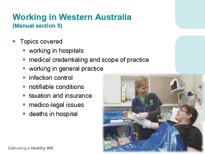 Working in Western Australia (Manual section 5) § Topics covered § working in hospitals