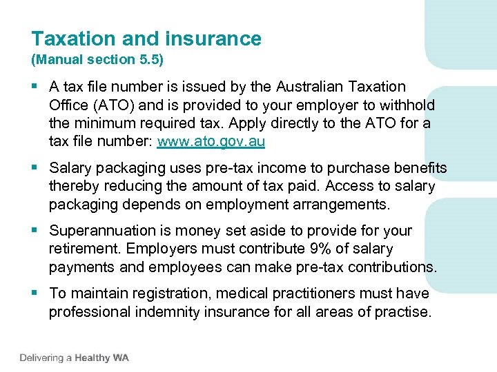Taxation and insurance (Manual section 5. 5) § A tax file number is issued