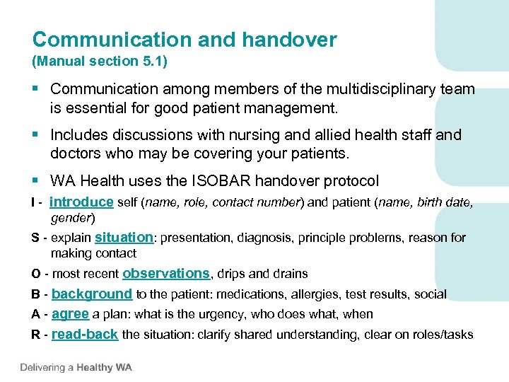 Communication and handover (Manual section 5. 1) § Communication among members of the multidisciplinary