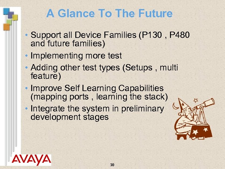 A Glance To The Future • Support all Device Families (P 130 , P