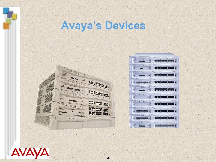 Avaya's Devices 4