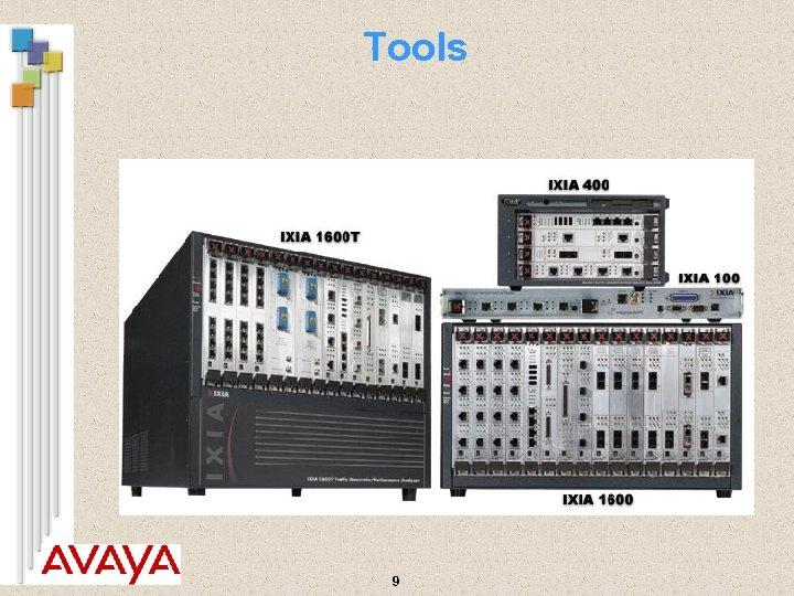 Tools 9