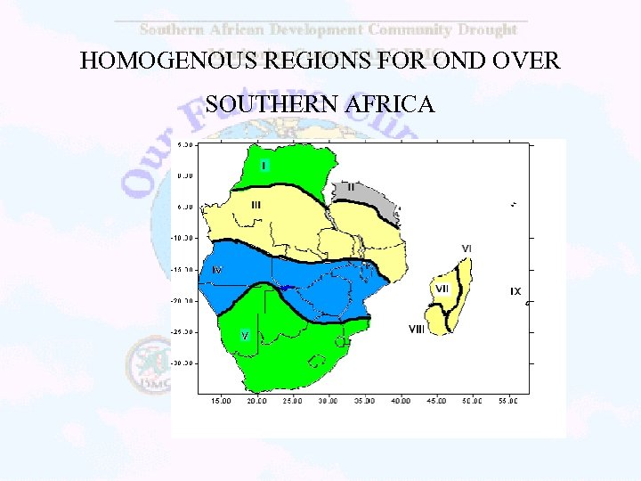 HOMOGENOUS REGIONS FOR OND OVER SOUTHERN AFRICA