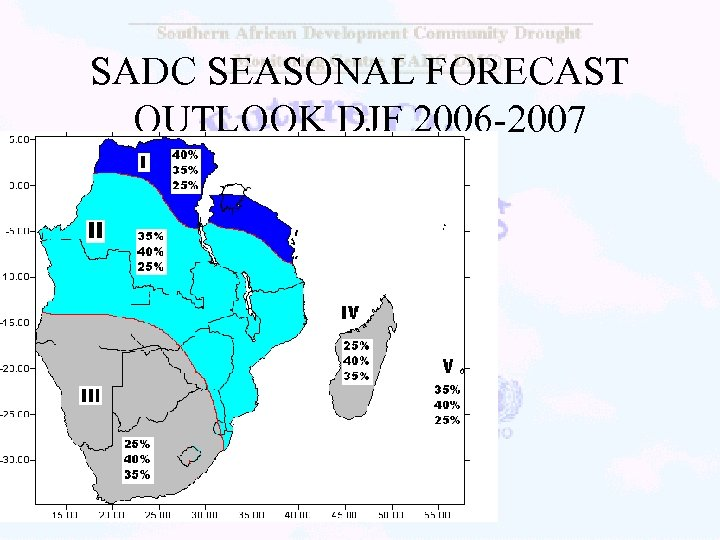 SADC SEASONAL FORECAST OUTLOOK DJF 2006 -2007