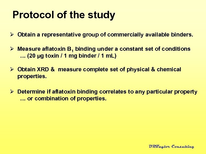 Protocol of the study Ø Obtain a representative group of commercially available binders. Ø