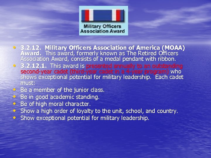 • 3. 2. 12. Military Officers Association of America (MOAA) • • •