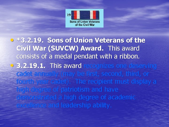 • *3. 2. 19. Sons of Union Veterans of the • Civil War
