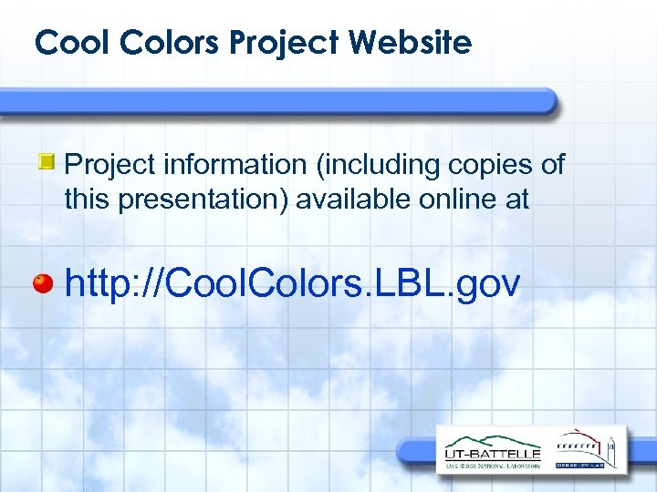 Cool Colors Project Website • Project information (including copies of this presentation) available online