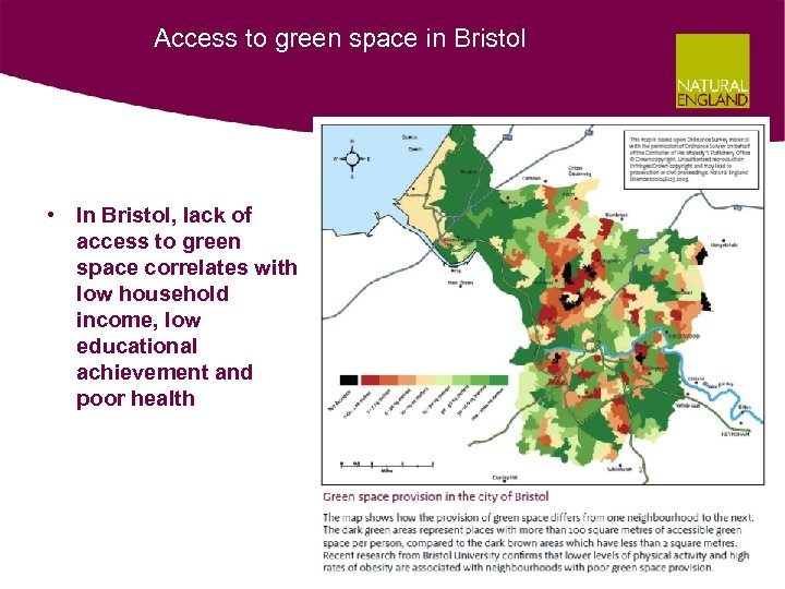 Access to green space in Bristol • In Bristol, lack of access to green