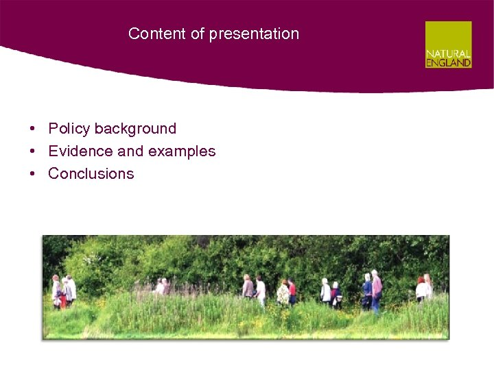 Content of presentation • Policy background • Evidence and examples • Conclusions