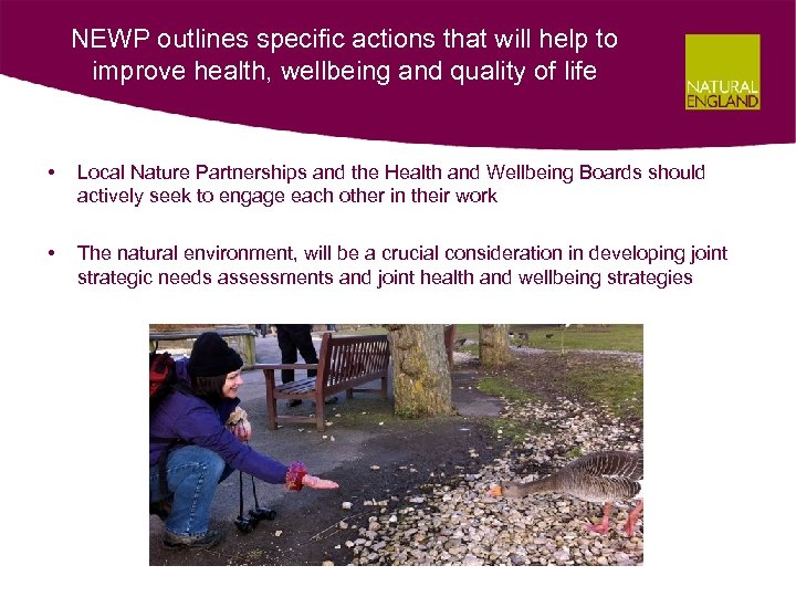 NEWP outlines specific actions that will help to improve health, wellbeing and quality of