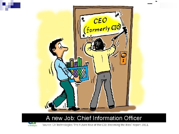 A new Job: Chief Information Officer