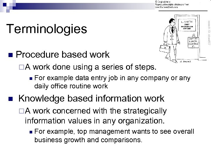 Terminologies n Procedure based work ¨A n n work done using a series of