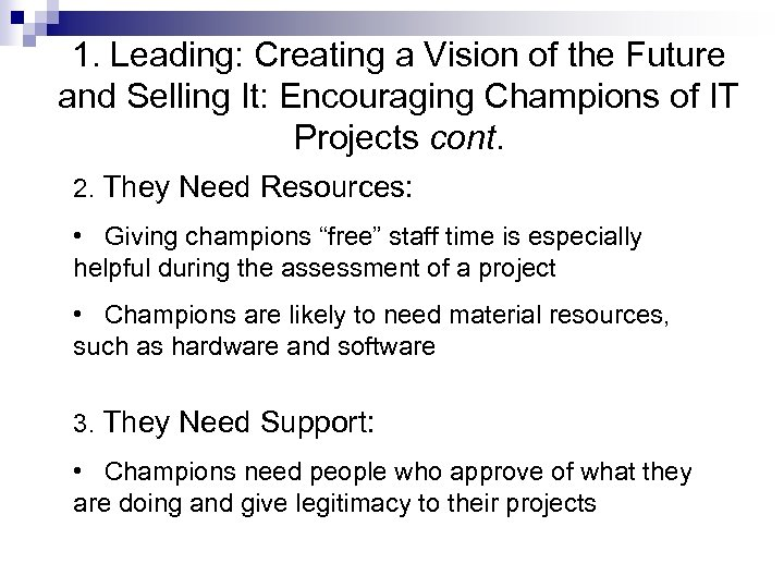 1. Leading: Creating a Vision of the Future and Selling It: Encouraging Champions of
