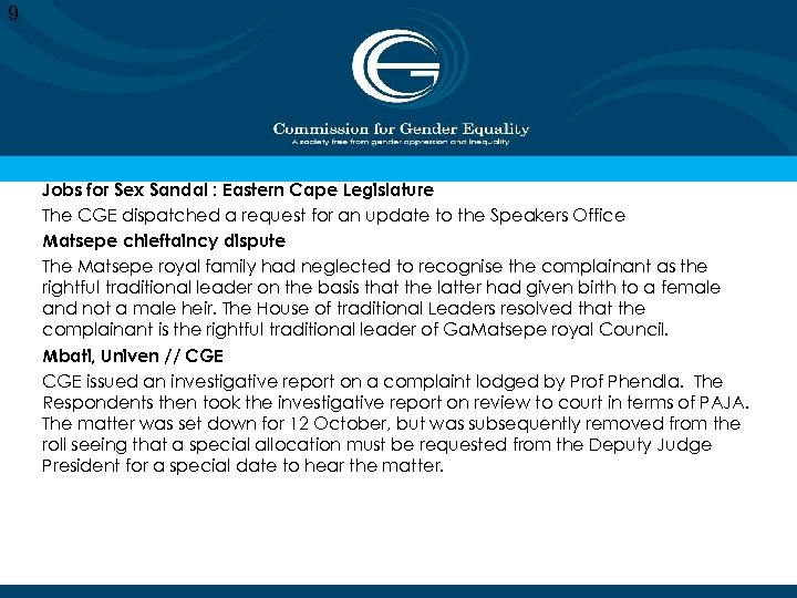 9 Jobs for Sex Sandal : Eastern Cape Legislature The CGE dispatched a request