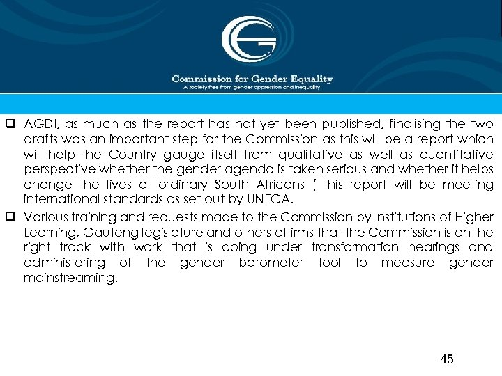 q AGDI, as much as the report has not yet been published, finalising the