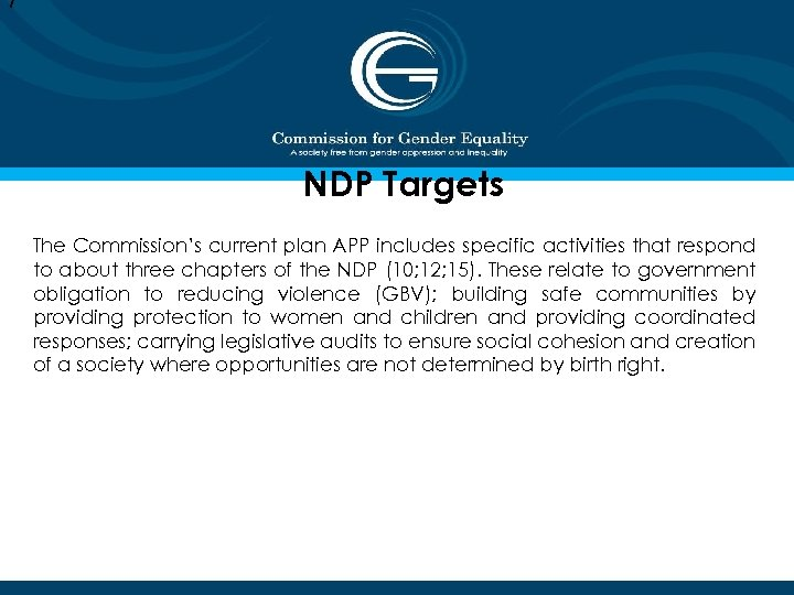 7 NDP Targets The Commission's current plan APP includes specific activities that respond to