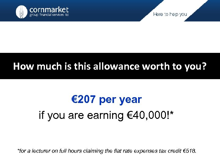 How much is this allowance worth to you? € 207 per year if you