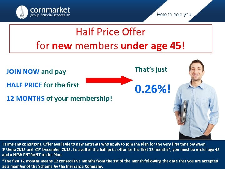 Half Price Offer for new members under age 45! JOIN NOW and pay That's