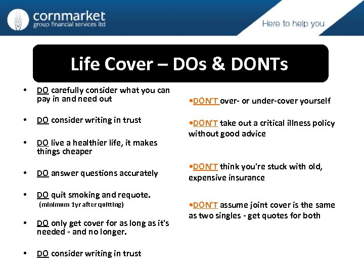 Life Cover – DOs & DONTs • DO carefully consider what you can pay