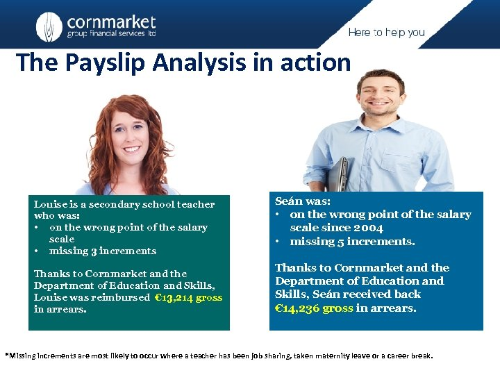 The Payslip Analysis in action Louise is a secondary school teacher who was: •